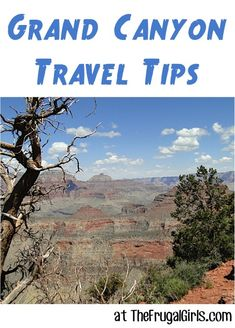 26 Fun Things to See and Do at and around the Grand Canyon! ~ at TheFrugalGirls.com #arizona #travel #grandcanyon