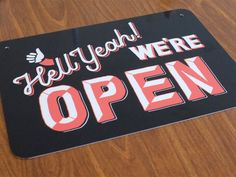 Hell Yeah! We're Open