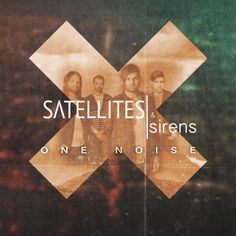 One Noise/Satellites and Sirens  http://encore.greenvillelibrary.org/iii/encore/record/C__Rb1371654__Sone%20noise__Orightresult__X5?lang=eng&suite=cobalt