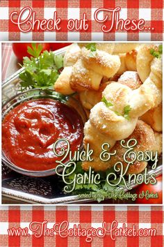 Quick and Easy Garlic Knots - On the Lite Side!! - The Cottage Market