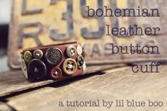 Time to break out my mom's old leather crafting supplies!!! I'm sure she has the supplies to do this...I just need to find some cool buttons.