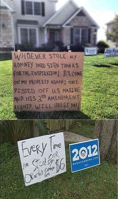 "The Consequences Of Sign Stealing of the Day: Seems legit. ""I feel like this really demonstrates a fundamental difference between liberals and conservatives.  One the one hand you have people who will just replace the sin and remind you that that means they'll be donating more money to the campaign and on the other hand you have someone threatening to shoot you."""