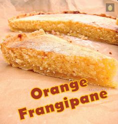 Orange Frangipane. A wonderful moist cake / tart, with just the right amount of orange mixed in. Really delicious and perfect with a cup of tea! #cake #orange #frangipane #baking #dessert