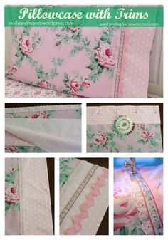 Sew up this beautiful pillowcase with trims, from Molly and Mama and sewmccool.com!