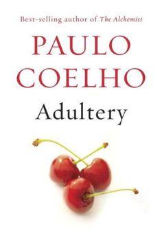 """Adultery"" by Paulo Coelho / FIC COELHO [Aug 2014]"