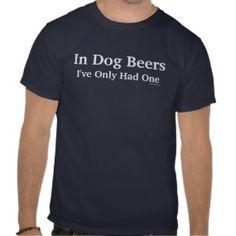 Dog Beers funny dog humor t-shirt
