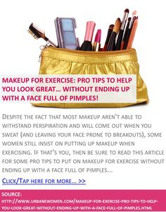 Makeup for exercise: Pro tips to help you look great... without ending up with a face full of pimples! - Click for more: http://www.urbanewomen.com/makeup-for-exercise-pro-tips-to-help-you-look-great-without-ending-up-with-a-face-full-of-pimples.html