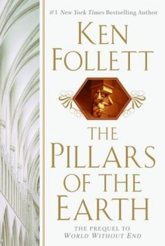 Pillars of the Earth by Ken Follett - Set in twelfth-century England, this epic of kings and peasants juxtaposes the building of a magnificent church with the violence and treachery that often characterized the Middle Ages.