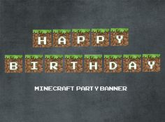 minecraft printables | Printable MINECRAFT Party Banner Happy BIrthday by partypapers