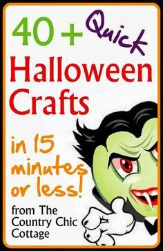 Quick Halloween Crafts -- over 40 ideas under 15 minutes!