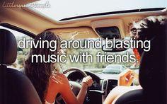 Driving Around Blasting Music With Friends