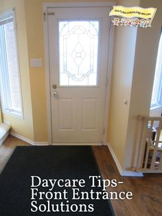 Daycare Tips-Front Entrance Set-Up Solutions for an Smooth Start to the Day.  HowToRunAHomeDaycare.com