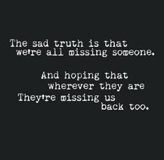 Missing you single quote relationship quote