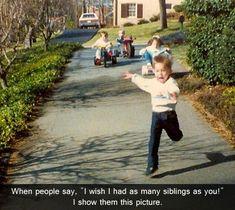 Siblings...