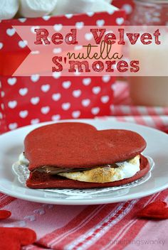 Red Velvet Nutella S'mores. ...Oh yes I did...