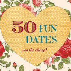 50 FUN Date Ideas on the CHEAP! #marriage #dates #fun #cheap