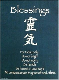 Reiki principles.....Blessings