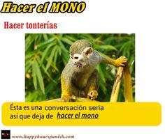 Expresión : Hacer el mono.