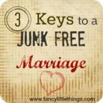 3 Keys to a Junk Free Marriage