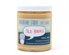 Old Books -- Book Lovers' Scented Soy Candle              -- 8oz jar - so many other scents - this is perfect for so many on my list