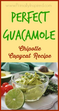 Perfect Guacamole Recipe from Primally Inspired