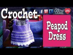 ▶ Crochet Peapod Baby Sundress Tutorial - YouTube