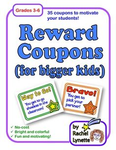 Reward Coupons (for Bigger Kids): 35 Rewards to Motivate Your Students. $
