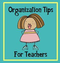 Organization tips for teachers.