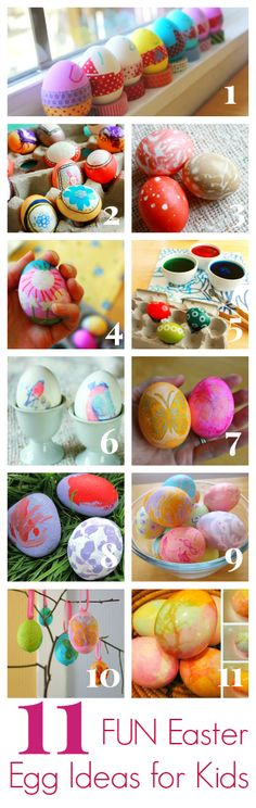 11 FUN Easter Egg Ideas for Kids - Have you started dyeing and decorating Easter eggs with your kids? Or do you wait until right before Easter?