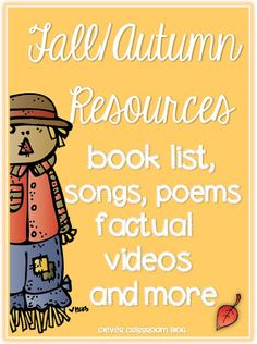 Fall Autumn themed resources books songs factual videos and more.@Sarah Carter