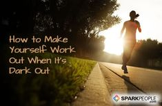 How to Make Yourself Work Out When It's Dark Out | via @SparkPeople #fitness #exercise #motivation #winter