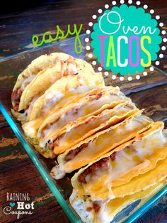 Oven Tacos Recipe - Raining Hot Coupons