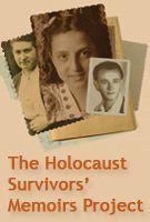 The Holocaust Survivors' Memoirs Project