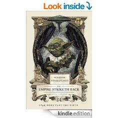Amazon.com: William Shakespeare's The Empire Striketh Back (William Shakespeare's Star Wars Trilogy) eBook: Ian Doescher: Kindle Store