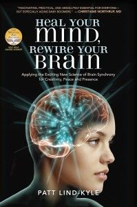 In this new book, Patt tells the brain's story and reveals the amazing power of neuroplasticity to heal the mind. In the second half of the book she provides a step by step program of developing mental tools using the four brainwave frequencies to rewire the brain as well as practice CDs.