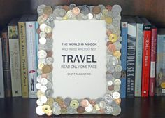 great use for leftover foreign money. Now I need to travel more!