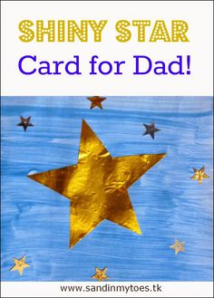 Looking for a card idea for Dad's birthday? See how we made this cute Shiny Star card!   #craftsforkids #handmadecards #fathersday #birthdaycards
