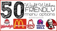 50 Weight Watchers Friendly Fast Food Menu Options – All Under 8 Points!