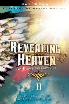 Revealing Heaven I & II by Kat Kerr. Thrilling!