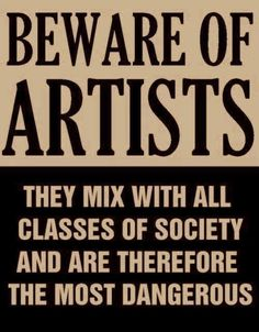 "collective-history:  ""Beware of Artists"" - Actual poster issued by Senator Joseph McCarthy in 1950s, at height of the red scare."