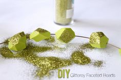 DIY Glittery Faceted Beads