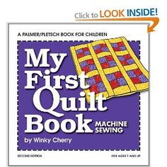 My First Quilt Book -- Machine Sewing (Winky Cherry)