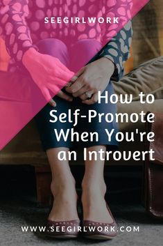 How to Self-Promote