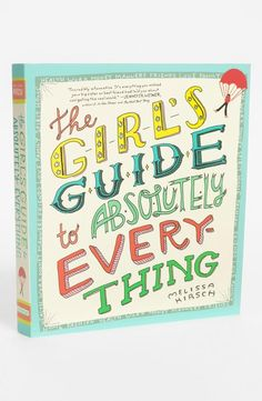 Great gift: The Girl's Guide to Absolutely Everything