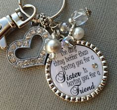 SISTER gift- PERSONALIZED keychain/ purse clip - wedding quote, birthday gift, maid of honor, rhinestone heart, thank you gift