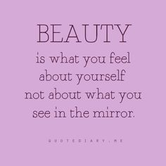 mirror, women beauty quotes, feeling beautiful quotes, amen, remember this, real beauty, thought, daughters, true stories