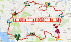 This Map Will Take You On The Most Epic Road Trip Through BC Anyone's Ever Been On - Narcity