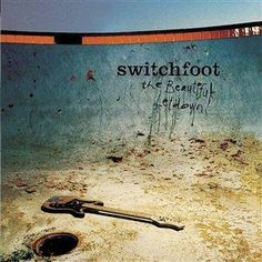 the Beautiful Letdown by Switchfoot