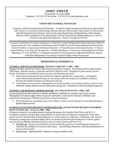 Resume template for a Payroll Manager. Want it? Download it here.
