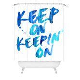Found it at Wayfair - CMYKaren Keep on Keepin On Polyester Shower Curtain
